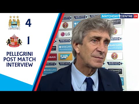 Manchester City 4-1 Sunderland : Manuel Pellegrini Post Match Interview