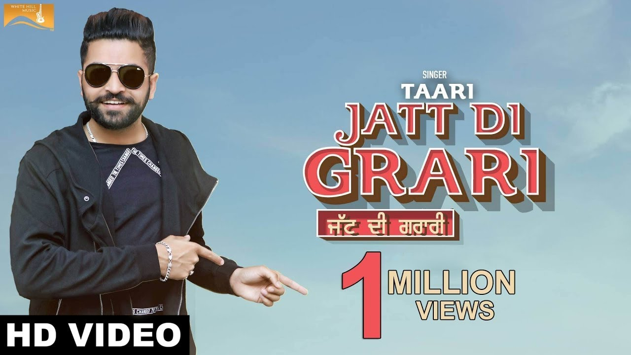 New Punjabi Songs 2017 -Jatt Di Grari(Full Video)- Taari- Latest Punjabi  Song 2017 - White Hil Music