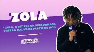 Zola : L'interview Breaking News