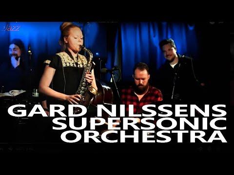 GARD NILSSEN,S SUPERSONIC ORCHESTRA | Bergen Jazzforum