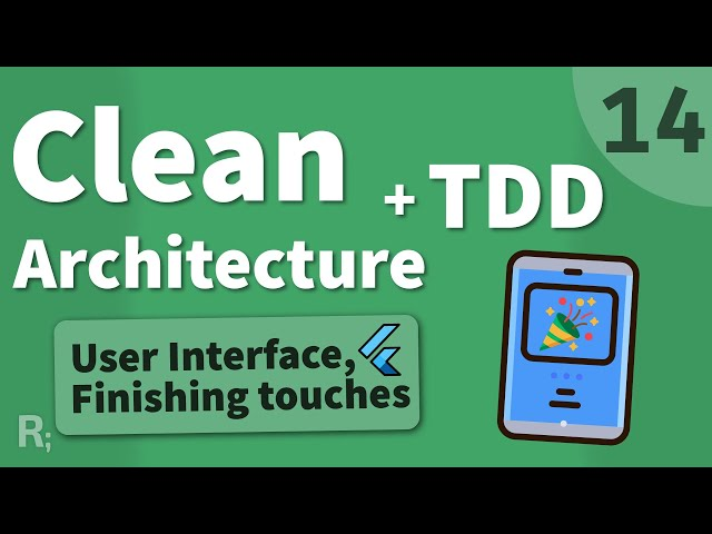 Flutter TDD Clean Architecture Course [14] – User Interface