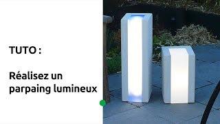 Tuto : Réalisez un parpaing lumineux
