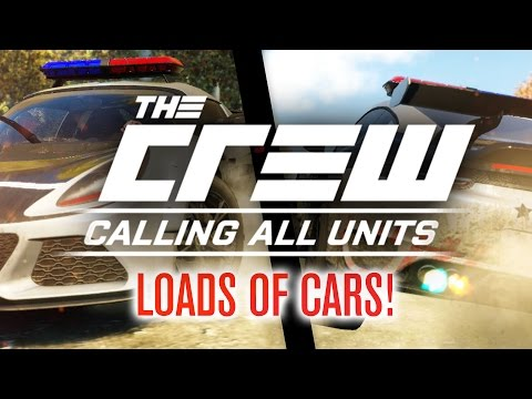 I'VE MISSED A LOT OF NEW CARS! | The Crew: Calling All Units