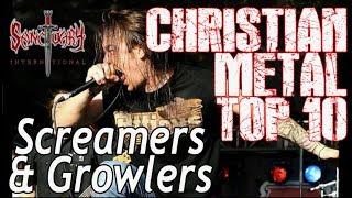 Top 10 Christian Metal Screamers and Growlers