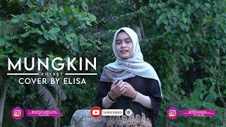 Mungkin - Potret ( Melly Goeslaw )   Cover By Elisa