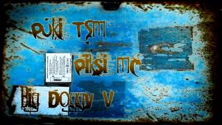Puki TSM, Piksi MC & Big Doggy V [DEMO] ²º¹²