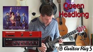 Headlong - Guitar Rig 5 - FREE Preset Download - Queen