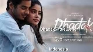 Dhadak Tittle Song Terjemahan Indonesia