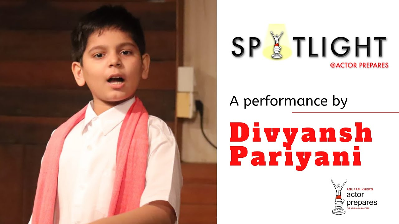 Divyansh  Pariyani || Spotlight Series || Actor Prepares