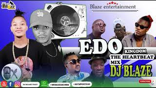 LATEST EDO KINGDOM THE HEARTBEAT MIX 2019/DJ BLAZE-DON VS-DON CLIFF-MANFESTO.MP3""