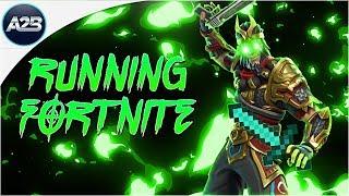 Running Fortnite