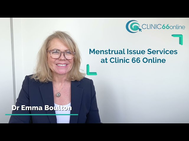 Period Problems? We have Solutions at Clinic 66 Online!