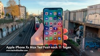 Apple iPhone Xs Max Test Fazit nach 11 Tagen