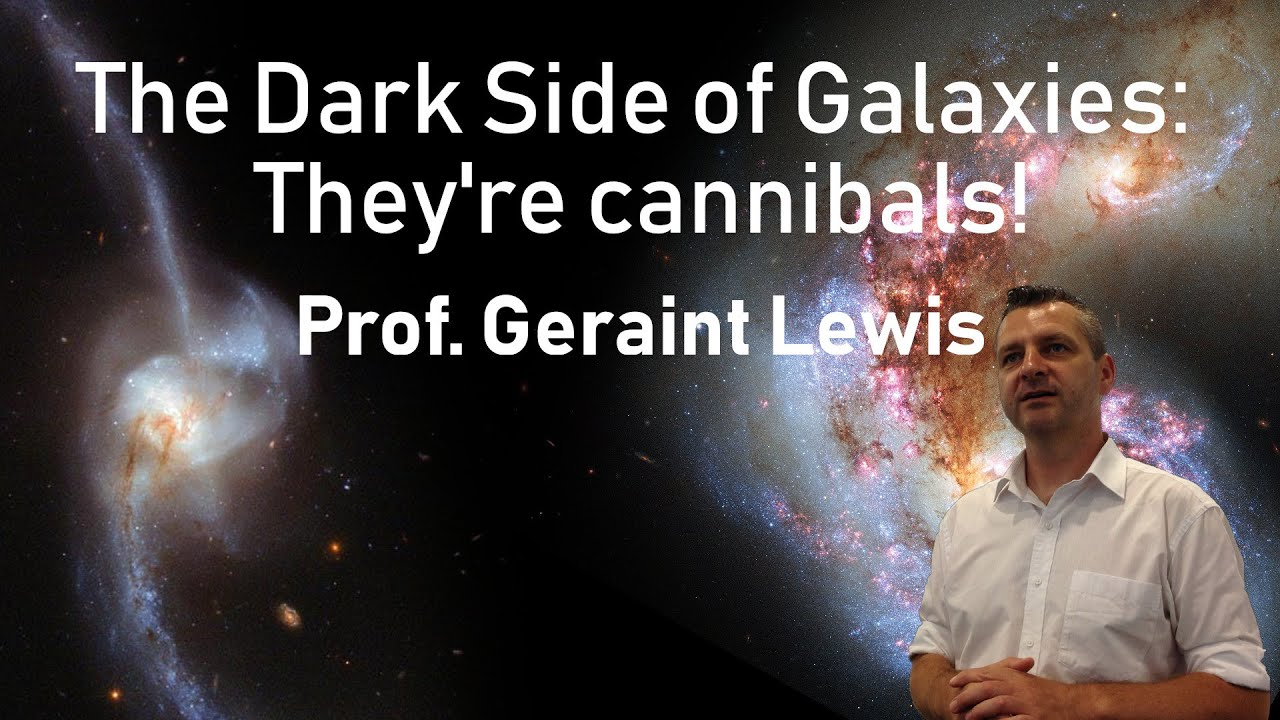 The Dark Side of Galaxies: They're cannibals