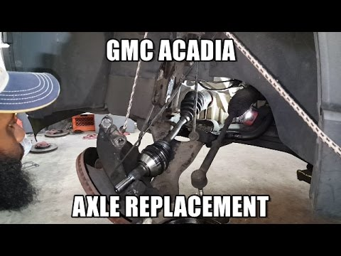 How to Replace Axle 2007-2016 GMC Acadia