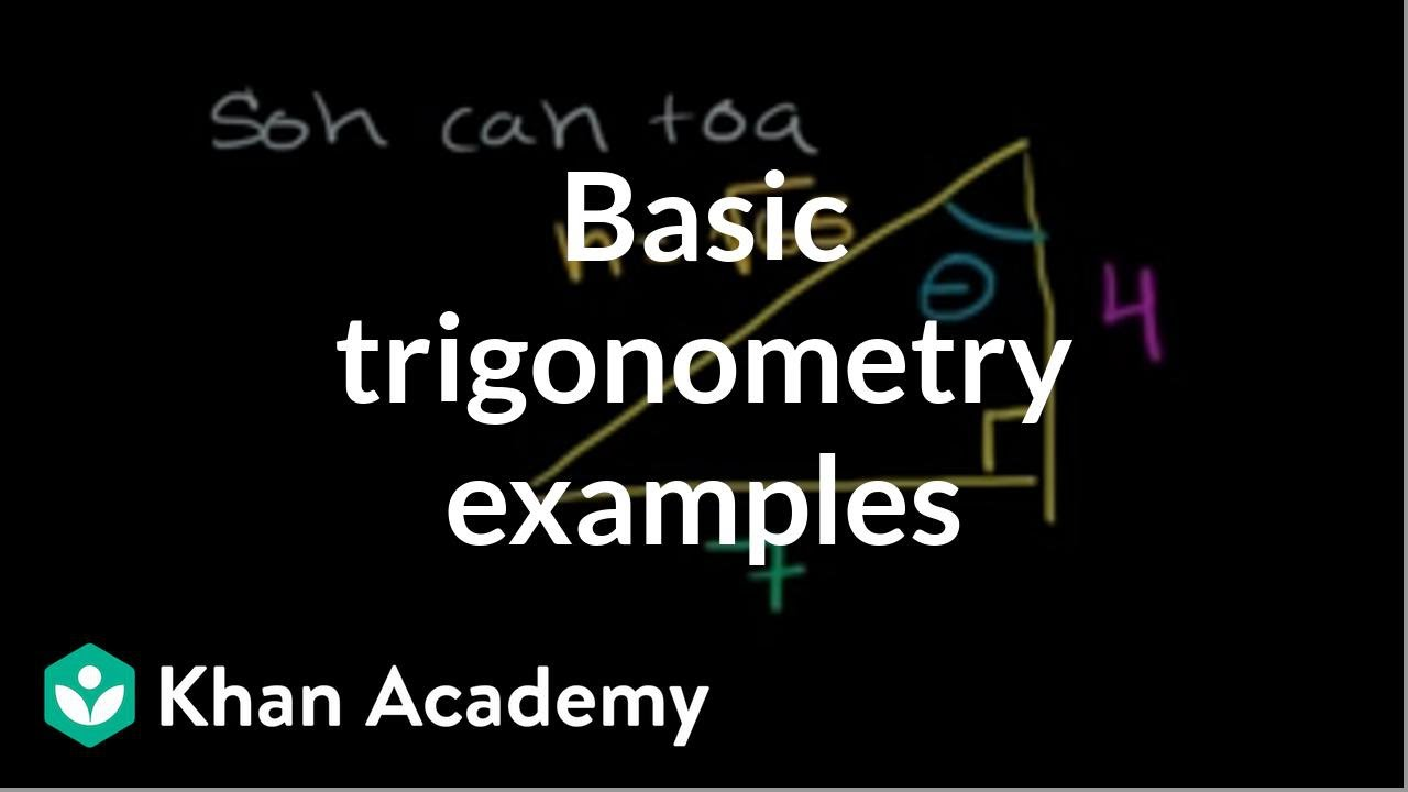 Basic trigonometry II | Basic trigonometry | Trigonometry | Khan Academy