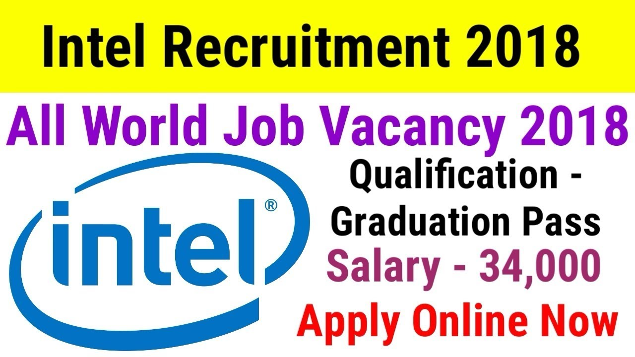 Intel New Recruitment 2018|| Apply Now