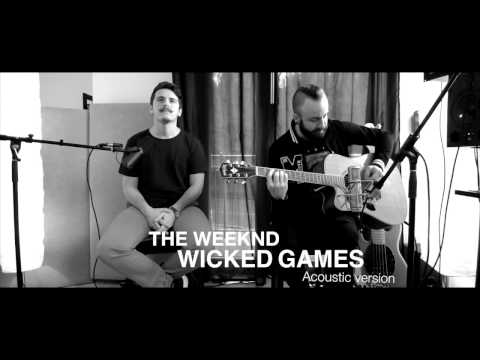 The Weeknd - Wicked Games (acoustic cover)