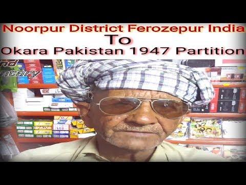 Story 1947 Partition ||  Noorpur District Ferozepur India || Muhammad Rafiq Wato