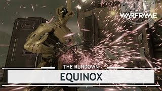 Warframe: Equinox, Playing For Both Teams [therundown]