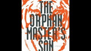 Recommendation: The Orphan Master's Son by Adam Johnson