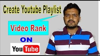 How To Create Playlist on Youtube Channel | Playlist Setting | youtube playlist kaise banate hain