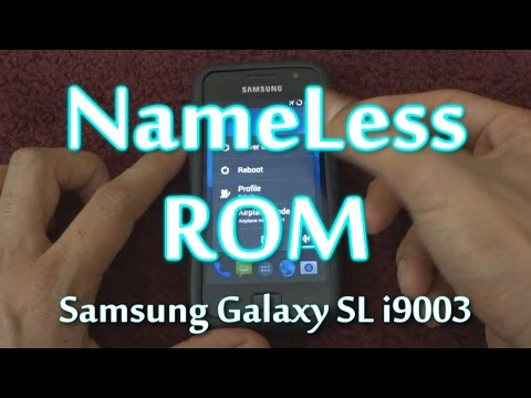 How to install Nameless ROM - Samsung Galaxy SL i9003