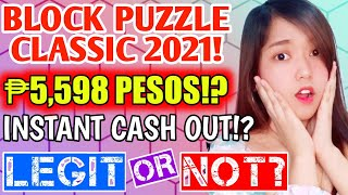 BLOCK PUZZLE 2021 LEGIT OR SCAM? | CAN YOU EARN $100 USD BY USING THIS APP!? (MY HONEST REVIEW!) screenshot 2