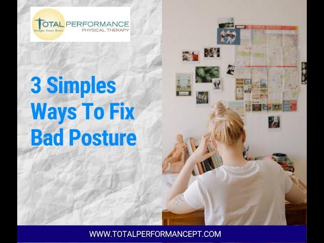 3 Easy Ways to Fix Bad Posture
