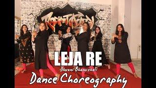 Leja Re | Dance Choreography | Dhvani Bhanushali | Tanishk Bagchi | Radiant academy