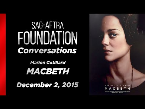 Conversations with Marion Cotillard of MACBETH