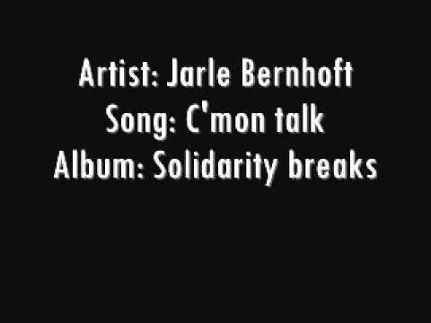 Jarle Bernhoft - C'mon talk
