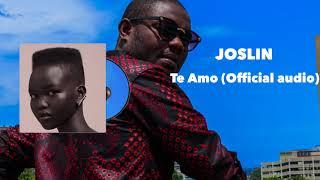 Joslin - Te Amo feat Baraka the Prince (official audio)