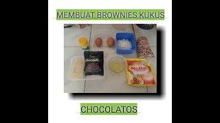 MEMBUAT BROWNIES KUKUS CHOCOLATOS