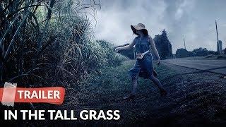 In the Tall Grass 2019 Trailer HD   Patrick Wilson   Laysla De Oliveira