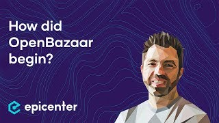 OpenBazaar's origin story – Brian Hoffman on Epicenter Podcast