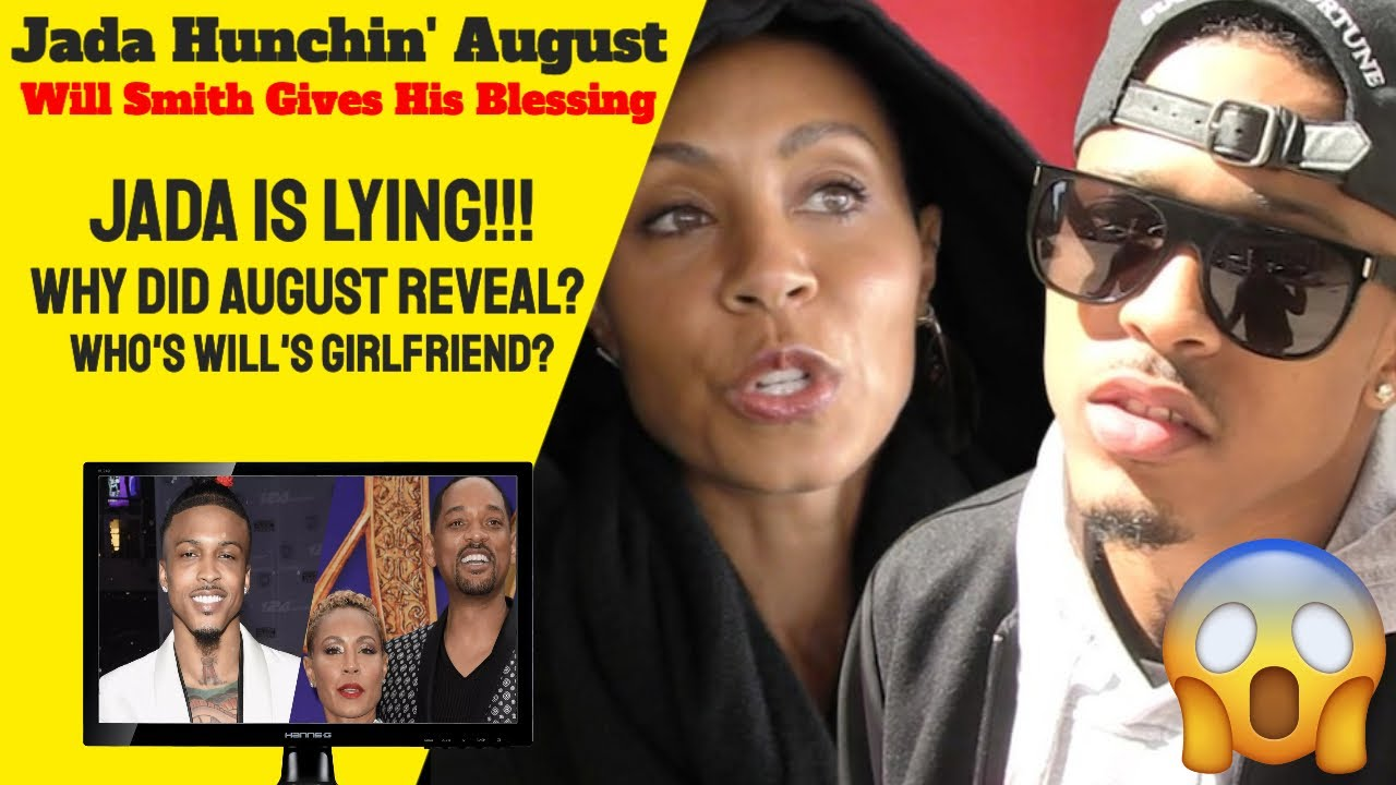 Jada Pinkett & August Alsina Affair. Will Smith Gives Blessing