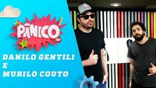 Danilo Gentili e Murilo Couto - Pânico - 29/11/18