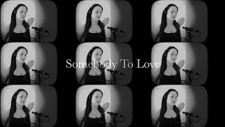 Somebody To Love - Queen/ RYOKO SETA