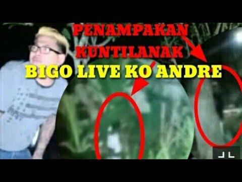 BIGO LIVE KO ANDRE--PENAMPAKAN KUNTILANAK