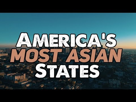 The 10 MOST ASIAN STATES In AMERICA