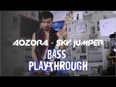 AOZORA - SKYJUMPER (BASS PLAYTHROUGH)