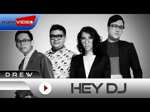Drew - Hey DJ | Official Lyric Video