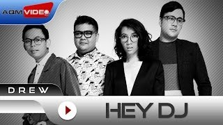 Drew - Hey DJ | Official Lyric Video