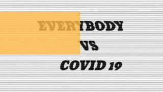 D O - EVERYBODY VS COVID 19 ( Freestyle )
