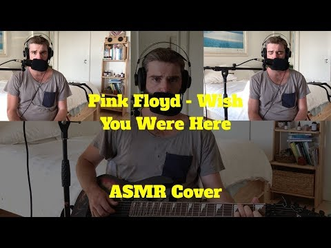 Pink Floyd - Wish You Were Here (ASMR Cover) Mp3