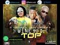 Vybzkartel  feat TBakss × Wizkid - Wine To Di Top Remix