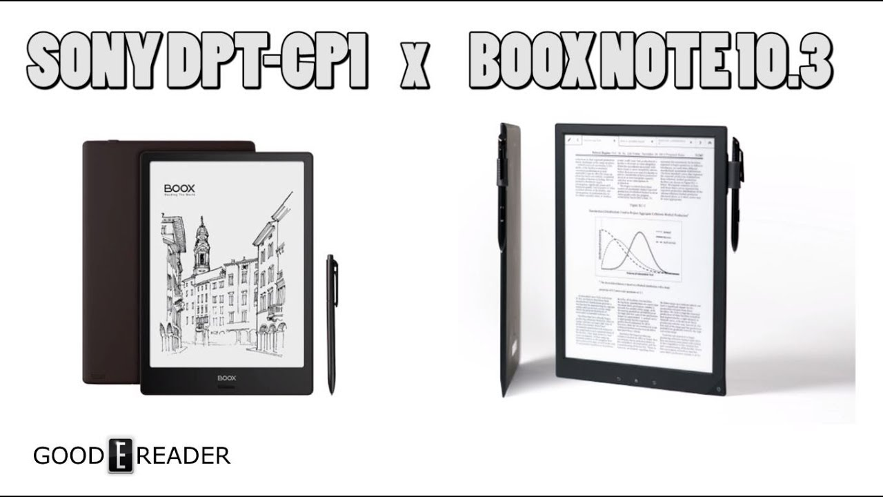 Kindle Vs Sony Reader: Sony Digital Paper DPT-CP1 Vs Onyx Boox Note Comparison