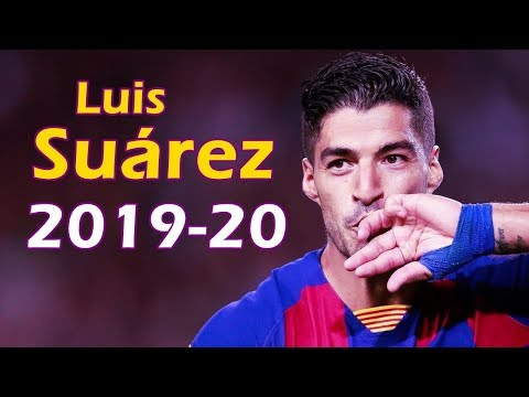 Luis Suárez 2019/2020 - Barcelona - Goals and Skills