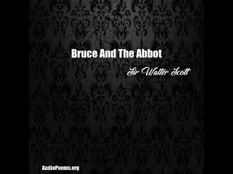 Bruce And The Abbot (Sir Walter Scott Poem)